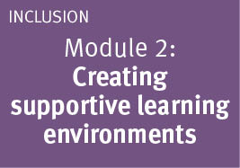 Module: 2 Creating supportive learning environments