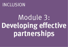 Module: 3 Developing effective partnerships