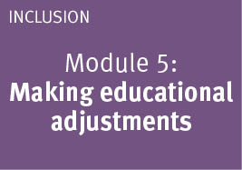 Module: 5 Making educational adjustments